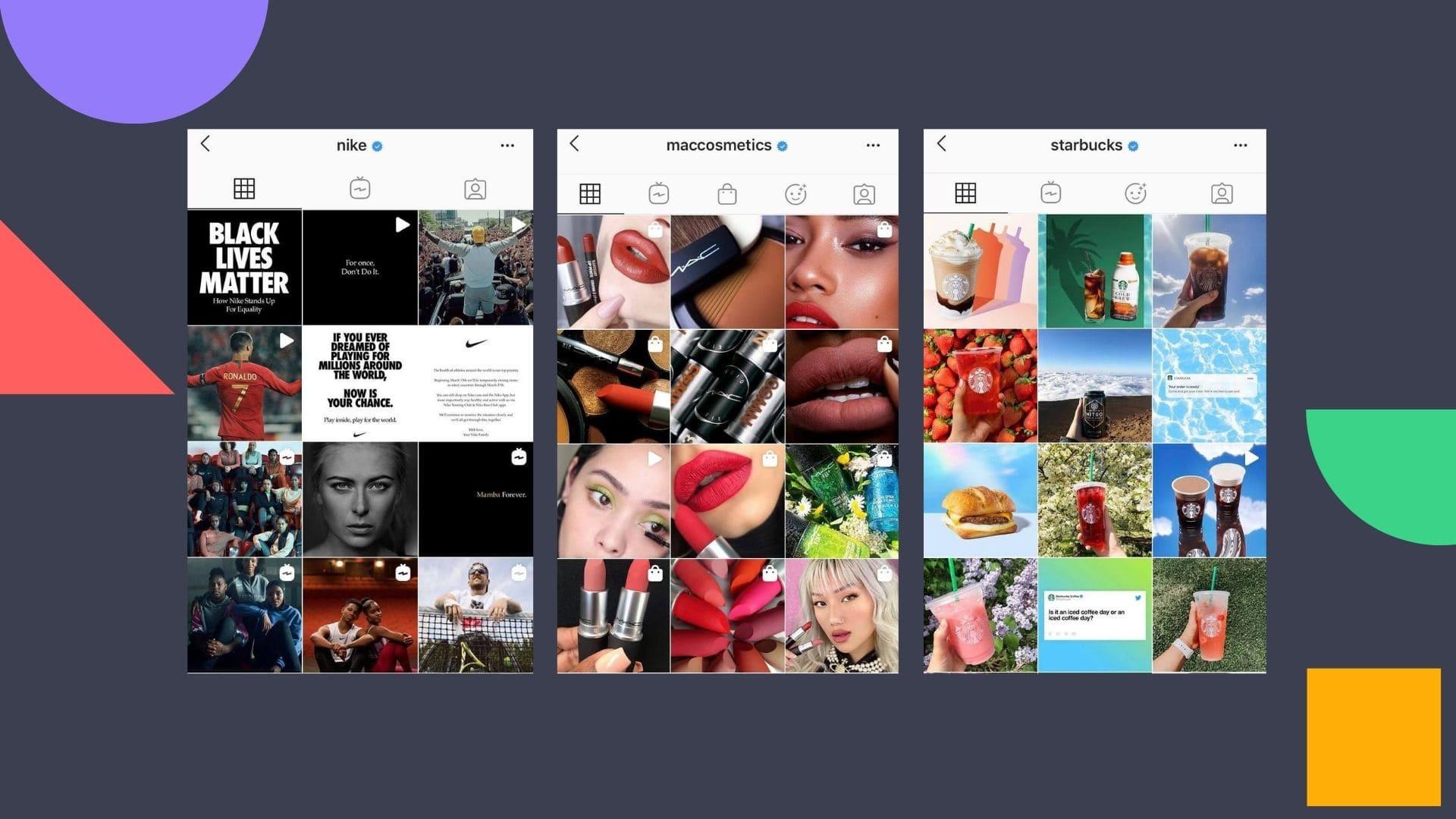 Nike, Maccosmetics, Starbucks Instagram accounts