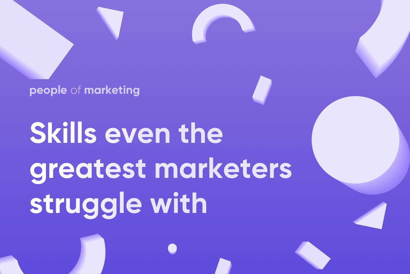 skills-marketers-struggle