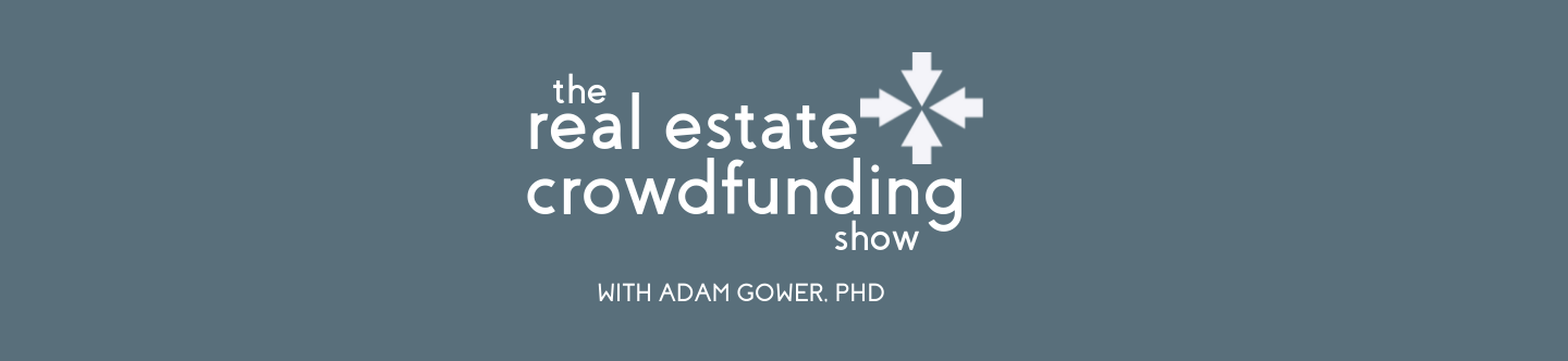 Real Estate Growdfunding Podcast Podcast